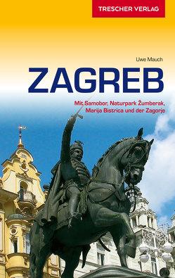 Reiseführer Zagreb von Mauch,  Uwe