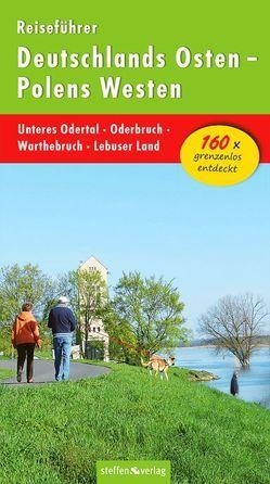 Reiseführer Deutschlands Osten – Polens Westen: Unteres Odertal – Oderbruch – Warthebruch – Lebuser Land von Stelzer,  Christine