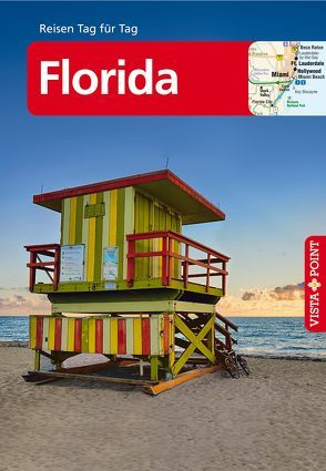 Florida – VISTA POINT Reiseführer Reisen Tag für Tag von Teuschl,  Karl