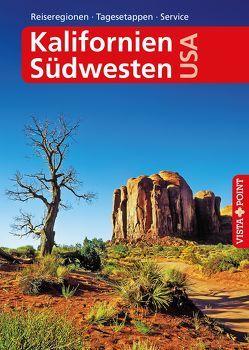 Kalifornien & Südwesten USA – VISTA POINT Reiseführer A bis Z von Schmidt-Brümmer,  Horst, Sieler,  Carina