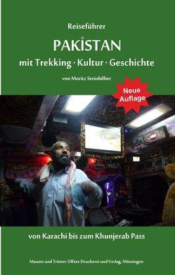 Reiseführer Pakistan von Steinhilber,  Moritz