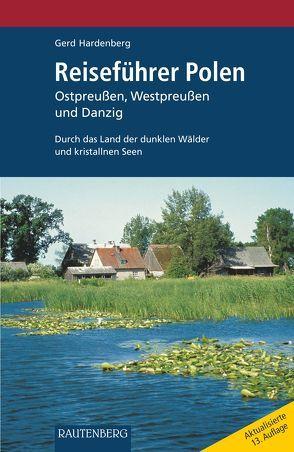 Reiseführer POLEN – Ostpreußen, Westpreußen und Danzig von Hardenberg,  Gerd
