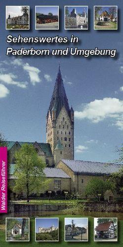 Paderborn Reiseführer – Sehenswertes in Paderborn und Umgebung von Walder,  Achim, Walder,  Ingrid