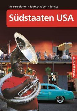 Südstaaten USA – VISTA POINT Reiseführer A bis Z von Schmidt-Brümmer,  Horst