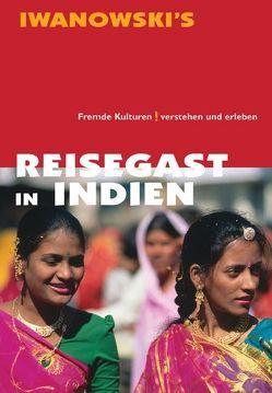 Reisegast in Indien – Kulturführer von Iwanowski von Neumann,  Edda, Neumann,  Michael