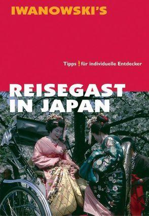 Reisegast in Japan – Kulturführer von Iwanowski von Haschke,  Barbara, Thomas,  Kristina
