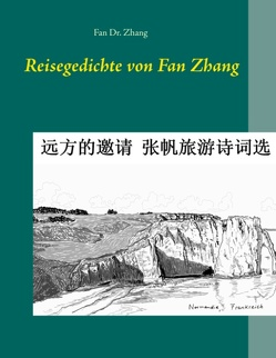 Reisegedichte von Fan Zhang von Zhang,  Fan