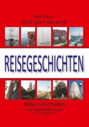 Reisegeschichten von Thiemt,  Peter