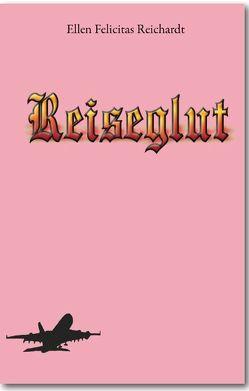 Reiseglut von Reichardt,  Ellen F