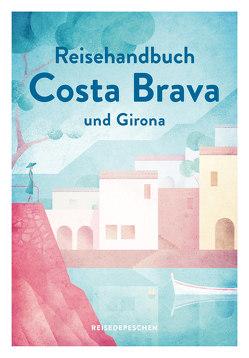 Reisehandbuch Costa Brava und Girona von Biarnés,  Nicole