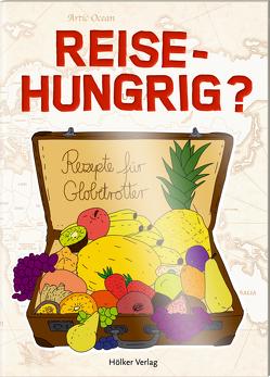 Reisehungrig? von Graef,  Amélie