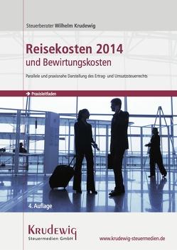 Reisekosten 2014 und Bewirtungskosten von Krudewig,  Wilhelm