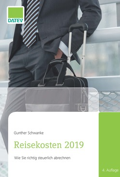 Reisekosten 2019 von Schwanke,  Gunther