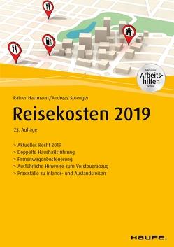 Reisekosten 2019 – inkl. Arbeitshilfen online. von Hartmann,  Rainer, Sprenger,  Andreas