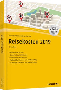 Reisekosten 2019 – inkl. Arbeitshilfen online von Hartmann,  Rainer, Sprenger,  Andreas