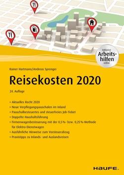 Reisekosten 2020 – inkl. Arbeitshilfen online. von Hartmann,  Rainer, Sprenger,  Andreas