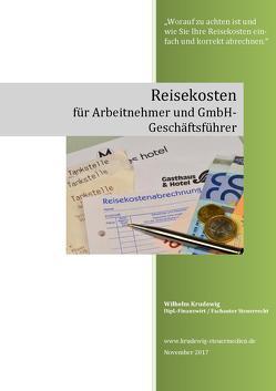 Reisekosten für Arbeitnehmer und GmbH Geschäftsführer von Krudewig,  Wilhelm