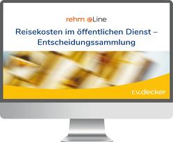 Reisekosten im öffentlichen Dienst Entscheidungssammlung online von Reimann,  Josef, Schulz,  Torsten