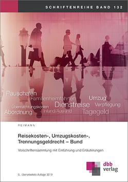 Reisekosten-, Umzugskosten-, Trennungsgeldrecht – Bund von Reimann,  Josef