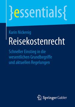 Reisekostenrecht von Nickenig,  Karin