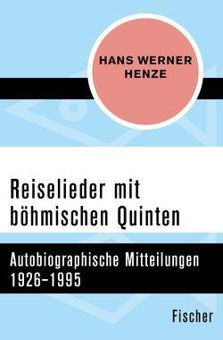 Reiselieder mit böhmischen Quinten von Henze,  Hans Werner