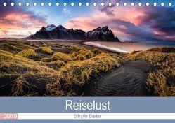 Reiselust 2019 (Tischkalender 2019 DIN A5 quer) von BADER,  SIBYLLE