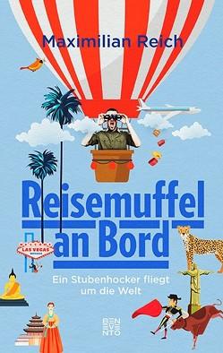 Reisemuffel an Bord von Reich,  Maximilian