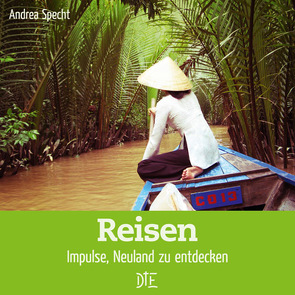 Reisen von Specht,  Andrea