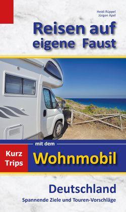 Reisen auf eigene Faust von Apel,  Jürgen, Rüppel,  Heidi