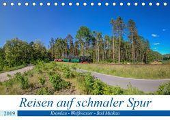 Reisen auf schmaler Spur – Kromlau – Weißwasser – Bad Muskau (Tischkalender 2019 DIN A5 quer) von Fotografie,  ReDi