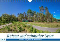 Reisen auf schmaler Spur – Kromlau – Weißwasser – Bad Muskau (Wandkalender 2019 DIN A4 quer) von Fotografie,  ReDi