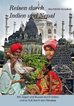 Reisen durch Indien und Nepal von Venjakob,  Mechthild