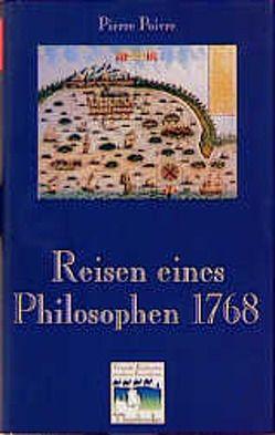 Reisen eines Philosophen 1768 von Osterhammel,  Jürgen, Poivre,  Pierre, Reichert,  Folker E