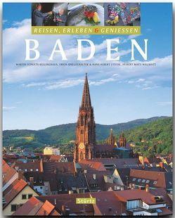 Baden – Reisen, Erleben & Genießen von Matt-Willmatt,  Hubert, Schulte-Kellinghaus,  Martin, Spiegelhalter,  Erich, Stechel,  Hans-Albert