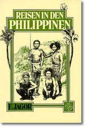 Reisen in den Philippinen von Jagor,  Fedor