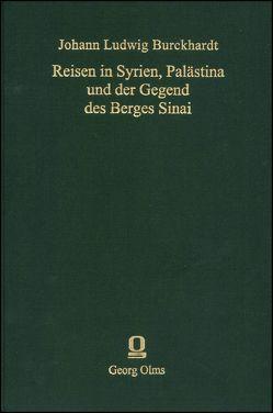 Reisen in Syrien, Palästina und der Gegend des Berges Sinai. Aus… von Burckhardt,  Ludwig, Gesenius,  Wilhelm
