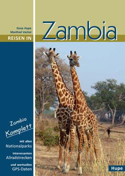 Reisen in Zambia von Hupe,  Ilona, Vachal,  Manfred