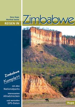 Reisen in Zimbabwe von Hupe,  Ilona, Vachal,  Manfred