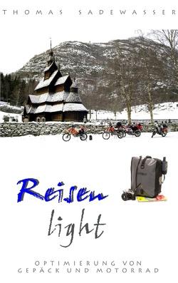 Reisen light von Sadewasser,  Thomas