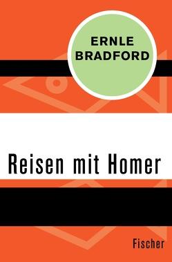 Reisen mit Homer von Bradford,  Ernle, Güttinger,  Fritz