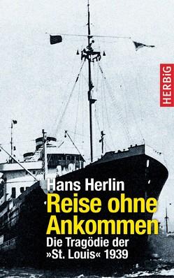 Reisen ohne Ankommen von Herlin,  Hans