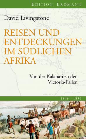 Reisen und Entdeckungen im südlichen Afrika von Livingstone,  David, Pleticha,  Heinrich