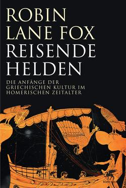 Reisende Helden von Held,  Susanne, Lane Fox,  Robin