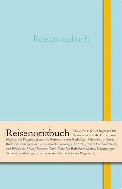 Reisenotizbuch von Gervé,  Johannes, Lindemann,  Thomas, Raetz,  Eberhard
