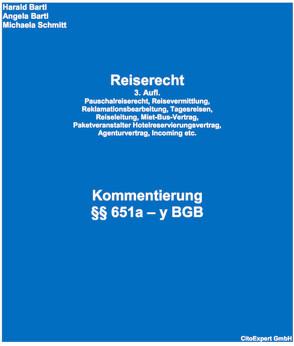 Reiserecht 2019 Kommentierung von Bartl,  Angela, Bartl,  Harald, Schmitt,  Michaela