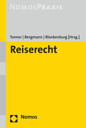 Reiserecht von Bergmann,  Stefanie, Blankenburg,  Daniel, Tonner,  Klaus