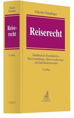 Reiserecht von Führich,  Ernst, Staudinger,  Ansgar