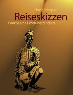 Reiseskizzen von Bringezu,  Horst
