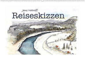 Reiseskizzenbuch (Wandkalender 2021 DIN A2 quer) von Notroff,  Jens
