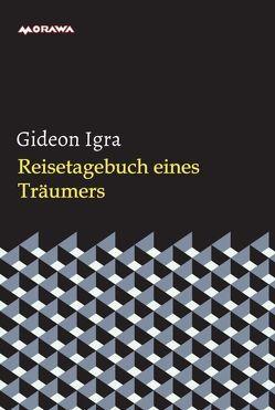 Reisetagebuch eines Träumers von Igra,  Gideon